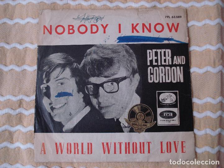 PETER AND GORDON NOBODY I KNOW (BEATLES) SINGLE ESPAÑOL CON DISTINTA CONTRAPORTADA. (Música - Discos - Singles Vinilo - Pop - Rock Extranjero de los 50 y 60)