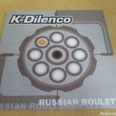 Discos de vinilo: K-DILENCO - RUSSIAN ROULETTE. Lote 118819167