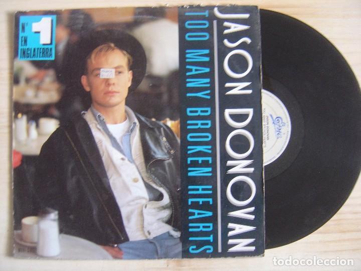 JASON DONOVAN - TOO MANY BROKEN HEARTS - MAXISINGLE 45 - ESPAÑOL 1989 - EPIC (Música - Discos de Vinilo - Maxi Singles - Pop - Rock - New Wave Internacional de los 80)