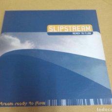 Discos de vinilo: SLIPSTREAM - READY TO FLOW. Lote 118824554
