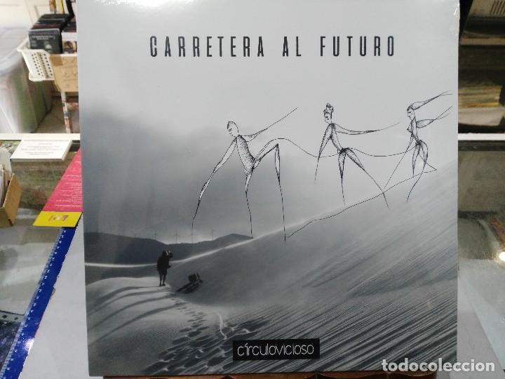 CÍRCULO VICIOSO - CARRETERA AL FUTURO - LP. GRABADO EN PUNTA PALOMA ESTUDIOS, 2017 (Música - Discos - LP Vinilo - Grupos Españoles de los 90 a la actualidad)