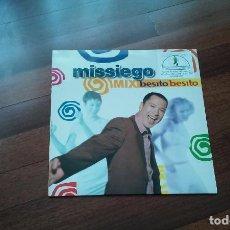 Discos de vinilo: MISSIEGO-BESITO,BESITO MAXI. Lote 118835487
