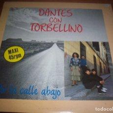 Discos de vinilo: DANTES CON TORBELLINO, POR LA CALLE ABAJO. POPOURRI. EDICION HORUS DE 1988.. Lote 118845059