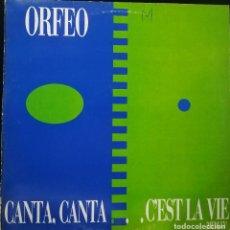 Discos de vinilo: ORFEO - CANTA, CANTA... C'EST LA VIE - MAX MUSIC - MAX 282 SPAIN. Lote 118849455