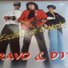 Discos de vinilo: BRAVO & DJ'S. ESCLAVOS DE LA NOCHE. EDICIÓN IMPACT RECORDS. Lote 118899255