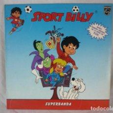 Discos de vinilo: SPORT BILLY - SUPERBANDA - LP PHILIPS 1981 - BANDA SONORA ORIGINAL - REF. 6358062. Lote 118903075
