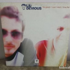Discos de vinilo: LIL DEVIOUS - SO GOOD ESPECIAL DJ DISCO VINILO ELECTRONICA. Lote 118956503