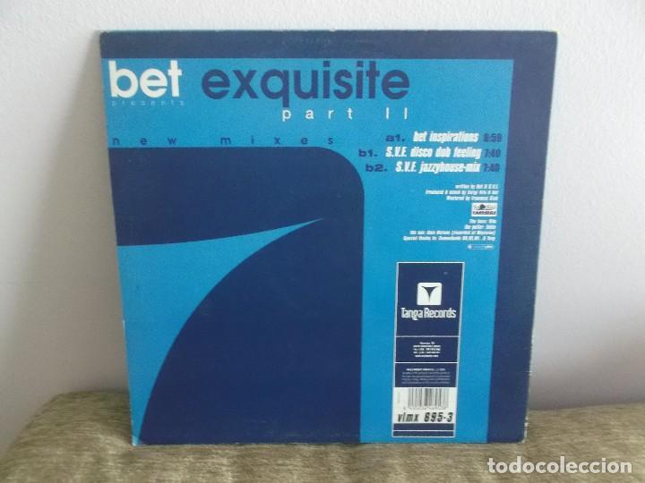 Discos de vinilo: BET EXQUISITE - PART II ESPECIAL DJ DISCO VINILO ELECTRONICA - Foto 2 - 118956767