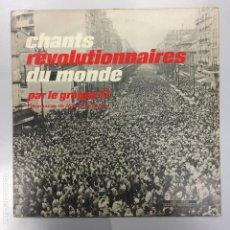 Discos de vinilo: LP GROUPE 17 · CHANTS REVOLUTIONNAIRES DU MONDE · LE CHANT DU MONDE LDX-74335. Lote 119002463
