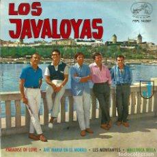 Discos de vinilo: EP LOS JAVALOYAS : PARADISE OF LOVE (PRIMER FESTIVAL INTERNACIONAL DE LA CANCION DE MALLORCA ). Lote 119023847
