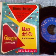 Discos de vinilo: JIMMY FONTANA / MARA DEL RIO / GIORGIA - EP BELTER AÑO 1961 EDICIÓN ESPAÑOLA - EXCELENTE ESTADO. Lote 119031015