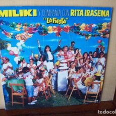 Discos de vinilo: MILIKI Y COMPAÑIA CON RITA IRASEMA - LA FIESTA - LP 1987. Lote 119031411