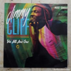 Discos de vinilo: MAXI SINGLE JIMMY CLIFF - WE ALL ARE ONE - CBS 1984. Lote 119037091