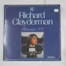 Discos de vinilo: RICHARD CLAYDERMAN. REVERIES Nº 2. LP. TDKDA25. Lote 119066551