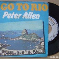 Discos de vinilo: PETER ALLEN - I GOT TO RIO + THE MORE I SEE YOU - SINGLE FRANCES A&M - 1976. Lote 119068419