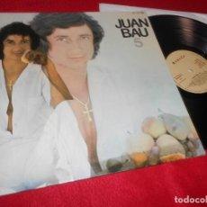 Disques de vinyle: JUAN BAU 5 LP 1977 NOVOLA GATEFOLD EDICION ESPAÑOLA SPAIN. Lote 119110063