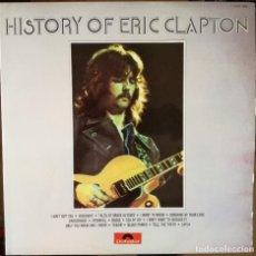 Discos de vinilo: ERIC CLAPTON - HISTORY OF ERIC CLAPTON 2LP PRIMERA EDICION ESPAÑOLA . Lote 119112863