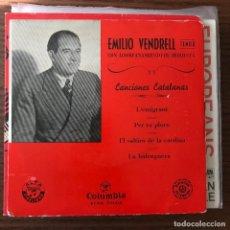 Discos de vinilo: EMILIO VENDRELL - CANCIONES CATALANAS - EP COLUMBIA 195?. Lote 119122459