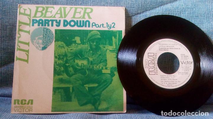 LITTLE BEAVER - PARTY DOWN - RCA VICTOR XB-02004 - PROMO - VINILO NUEVO - CARPETA NEAR MINT (Música - Discos - Singles Vinilo - Funk, Soul y Black Music)