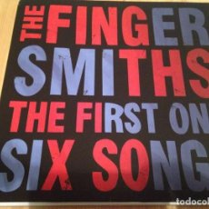 Discos de vinilo: THE FINGERSMITHS -- THE FIRST ONE, SIX SONGS -PUNK ROCK. Lote 119149063