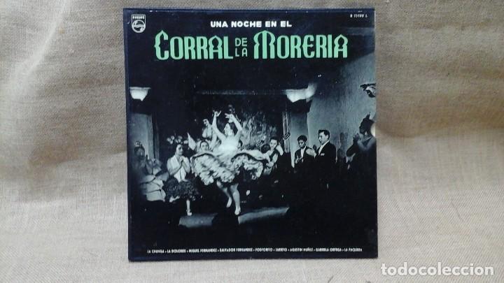 UNA NOCHE EN EL CORRAL DE LA MORERÍA . PHILIPS . CON LA PAQUERA DE JEREZ, LA CHUNGA ETC (Música - Discos - Singles Vinilo - Flamenco, Canción española y Cuplé)