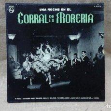 Discos de vinilo: UNA NOCHE EN EL CORRAL DE LA MORERÍA . PHILIPS . CON LA PAQUERA DE JEREZ, LA CHUNGA ETC. Lote 119150675