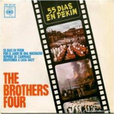 Discos de vinilo: THE BROTHERS FOUR - 55 DÍAS EN PEKIN - EP SPAIN 1963 - CBS AGS 20.144. Lote 119152135
