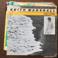 Discos de vinilo: KEITH MARSHALL - ONLY CRYING - SINGLE MOVIEPLAY 1982. Lote 119162895