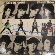 Discos de vinilo: PATO DE GOMA– CHICOS MALOS - MAXI-SINGLE SPAIN 1983. Lote 119175899