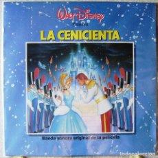 Discos de vinilo: LA CENICIENTA.BSO EN ESPAÑOL..WALT DISNEY. Lote 119201615