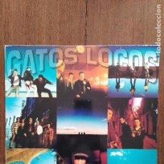 Discos de vinilo: DOBLE LP GATOS LOCOS O TE QUEDAS O TE VAS. Lote 119257063