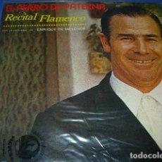 Discos de vinilo: EL PERRO DE PATERNA-RECITAL FLAMENCO LP VINILO 1976 SPAIN. Lote 119265463