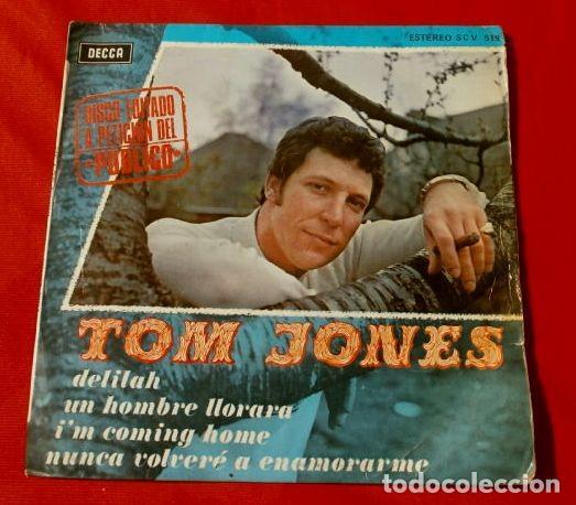 TOM JONES (EP. 1968) DELILAH - I'M COMING HOME - UN HOMBRE LLORARA - NUNCA VOLVERE A ENAMORARME (Música - Discos de Vinilo - EPs - Pop - Rock Internacional de los 50 y 60)