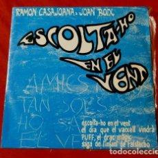 Discos de vinilo: RAMON CASAJOANA I JOAN BOIX (EP. 1967) ESCOLTA-HO EN EL VENT - BLOWIN IN THE WIND - EN CATALA. Lote 119278907