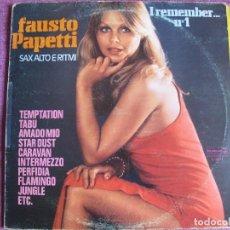 Disques de vinyle: LP - FAUSTO PAPETTI - I REMEMBER Nº 1 (SPAIN, DURIUM 1978). Lote 119285231