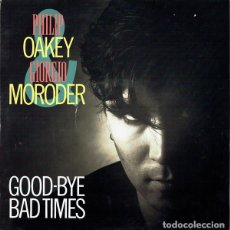 Discos de vinilo: PHILIP OAKEY & GIORGIO MORODER - GOOD-BYE BAD TIMES LOVER - VIRGIN - VS772-12 UK. Lote 119289811