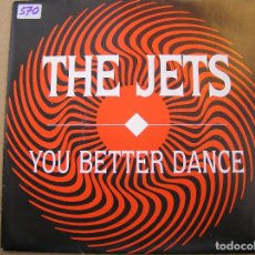 Discos de vinilo: THE JETS – YOU BETTER DANCE - MCA RECORDS 1989 - SINGLE - P. Lote 119290603