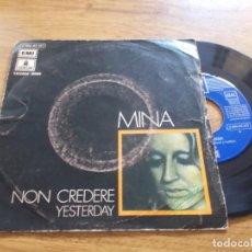 Discos de vinilo: MINA. NON CREDERE. YESTERDAY.. Lote 119293999