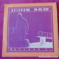 Discos de vinilo: AVIADOR DRO - NUCLEAR SI + 3 - EP. Lote 119306311
