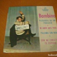 Discos de vinilo: EP : BAMBINO : PLEGARIA DE UN FRACASO + 3 EX. Lote 119333215