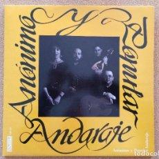 Discos de vinilo: ANDARAJE - ANÓNIMO Y POPULAR (FOLK LP GATEFOLD 2006). Lote 119347723