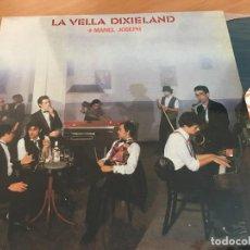 Discos de vinilo: LA VELLA DIXIELAND + MANEL JOSEPH LP ESPAÑA 1989 (VIN-Y). Lote 119356019