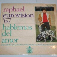 Discos de vinilo: RAPHAEL *** SINGLE VINILO MUSICA ESPAÑOLA AÑO 1967 *** HISPAVOX *** . Lote 119364487