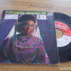 Discos de vinilo: ROBERTA FLACK. ME SIENTO ENAMORADA. CONVERSACION DE AMOR.. Lote 119367379