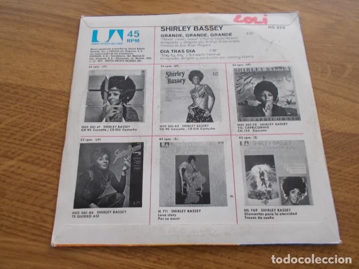 Discos de vinilo: SHIRLEY BASSEY. GRANDE,GRANDE,GRANDE. DIA TRAS DIA - Foto 2 - 119367487