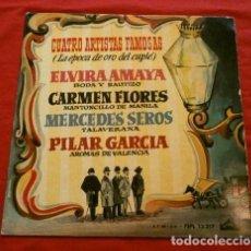 Discos de vinilo: CUATRO ARTISTAS FAMOSAS (EP. 1958) ELVIRA AMAYA, CARMEN FLORES, MERCEDES SEROS, PILAR GARCIA - CUPLE. Lote 119368903