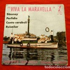 Dischi in vinile: ORQUESTA MARAVELLA (EP. 1962) VIVA LA MARAVELLA - LUIS FERRER - SIBONEY, PERFIDIA - PORT BARCELONA. Lote 119373475