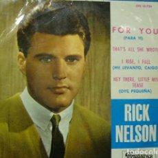 Discos de vinilo: RICK NELSON FOR YOU PARA TI EP 1964 BRUNSWICK EPS10736. Lote 119384203