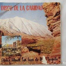 Discos de vinilo: EP - VARIOS ARTISTAS / DISCO DE LA CARIDAD - LOS HUARACHEROS/OLGA RAMOS/ORFEON LA PAZ DE LA LAGUNA. Lote 119385615