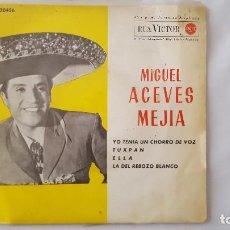 Discos de vinilo: EP - MIGUEL ACEVES MEJIA - YO TENIA UN CHORRO DE VOZ +3 - RCA 3-20456 - 1962. Lote 119385779